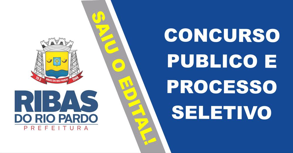 adcb8d2eb A Prefeitura Municipal de Ribas do Rio Pardo, Mato Grosso do Sul, publicou  na manhã desta quarta-feira os editais para Concurso Público para Cargos ...