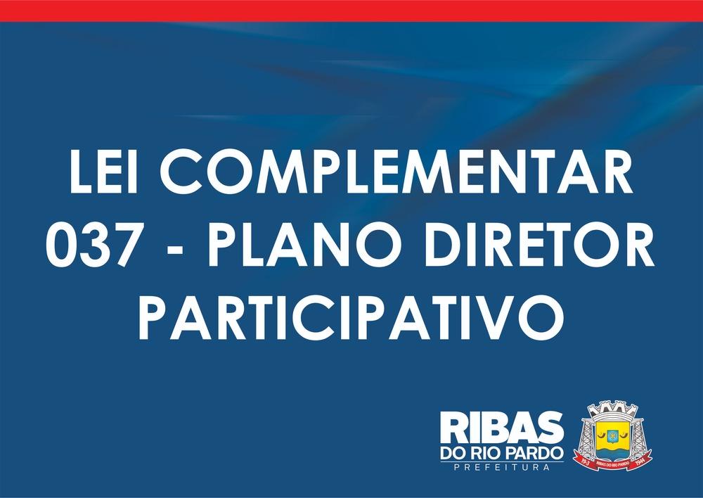 LEI COMPLEMENTAR 037 - PLANO DIRETOR PARTICIPATIVO - Prefeitura ... 28f3f36355